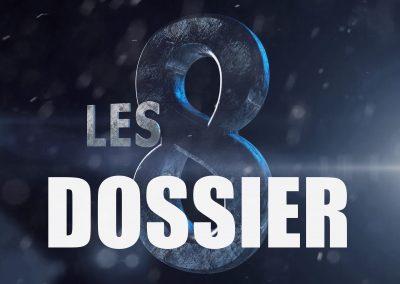 Dossier «Les 8»