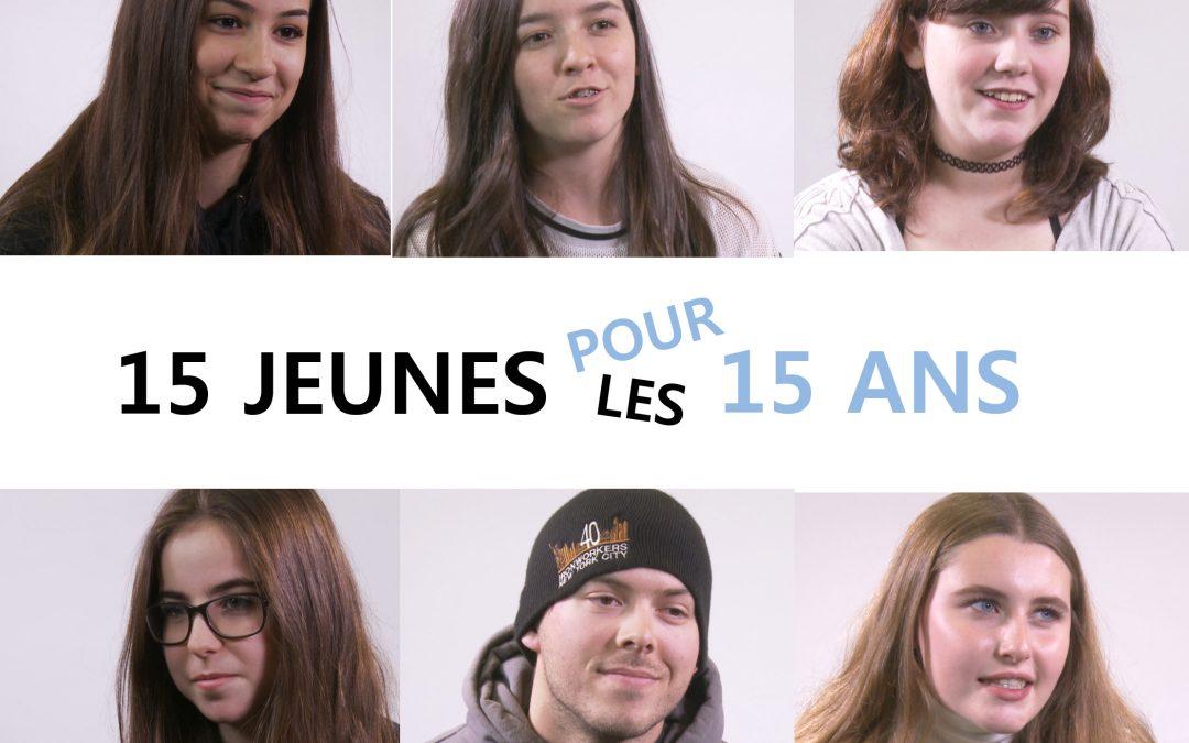 15 jeunes pour les 15 ans