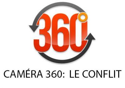 caméra 360: le conflit